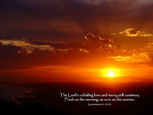 PHOTO Quote His love and mercy is new every morning